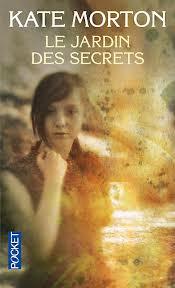le jardin des secrets - Kate Morton