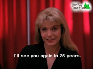 ill-see-you-again-in-25-years-twin-peaks